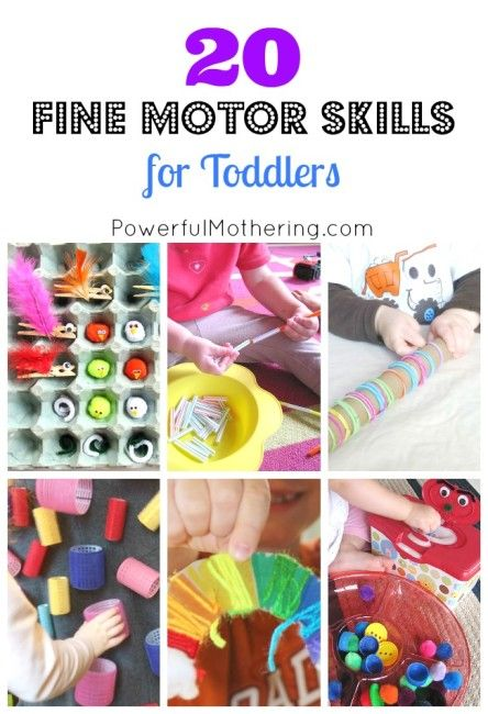 20 Fine Motor Skills for Toddlers | Powerful Mothering