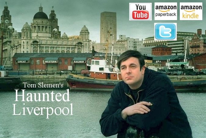Tom Slemen haunted Liverpool website.