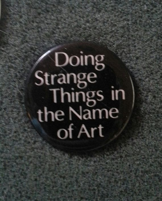Retro '80s Pinback Button Doing strange things by LowSparkVintage