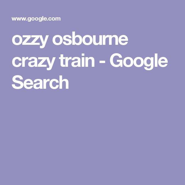 ozzy osbourne crazy train - Google Search