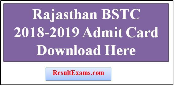 Rajasthan Bstc 2018 2019 Admit Card Bstc Admit Card 2018 Download Bstc Admit Card 2017 Download Bstc Admit Card 2018 Name Wise Bs Card Downloads Cards Exam