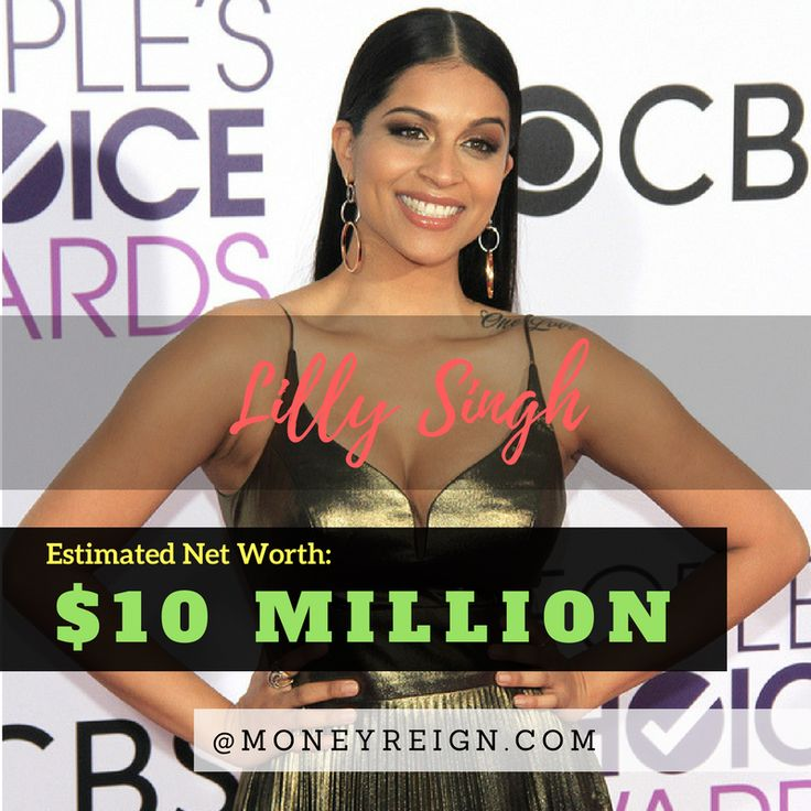 Thanks to the power of social media and YouTube, Lilly Singh already has a massive net worth of over $10 million. Imagine where her earnings will be in a few years from now.