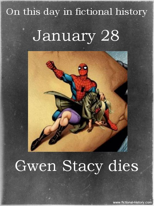 This day in fictional history: January 28, Gwen Stacy dies.