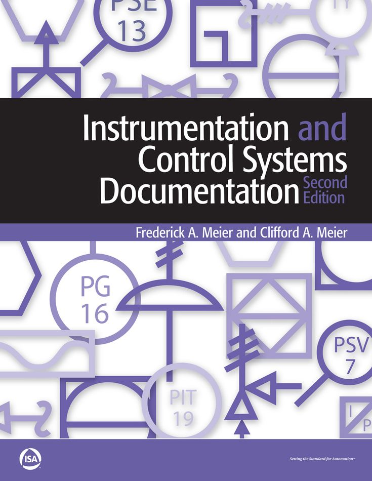 Instrumentation And Control Systems Documentation Second Edition By Frederick A Meier And Cli Control Systems Engineering Control Engineering Control System
