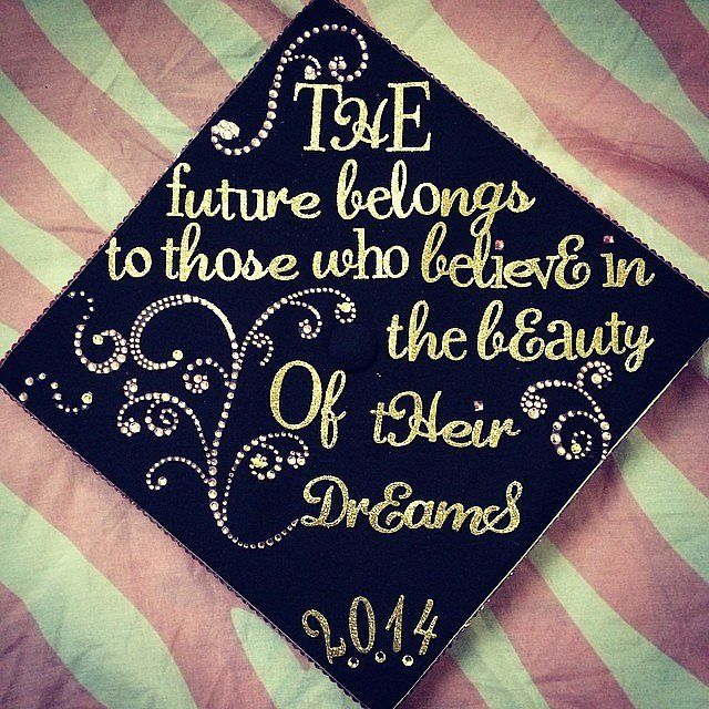 10 best images about graduation cap decorations on for Decoration quotes sayings