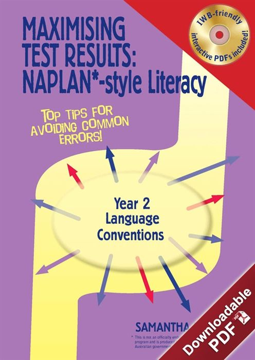 Downloadable pdf: Maximising Test Results - NAPLAN*-style Year 2 Literacy: Language Conventions