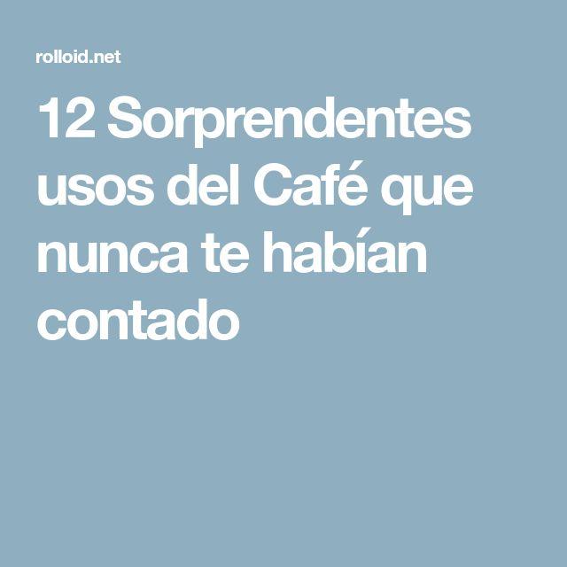12 Sorprendentes usos del Café que nunca te habían contado