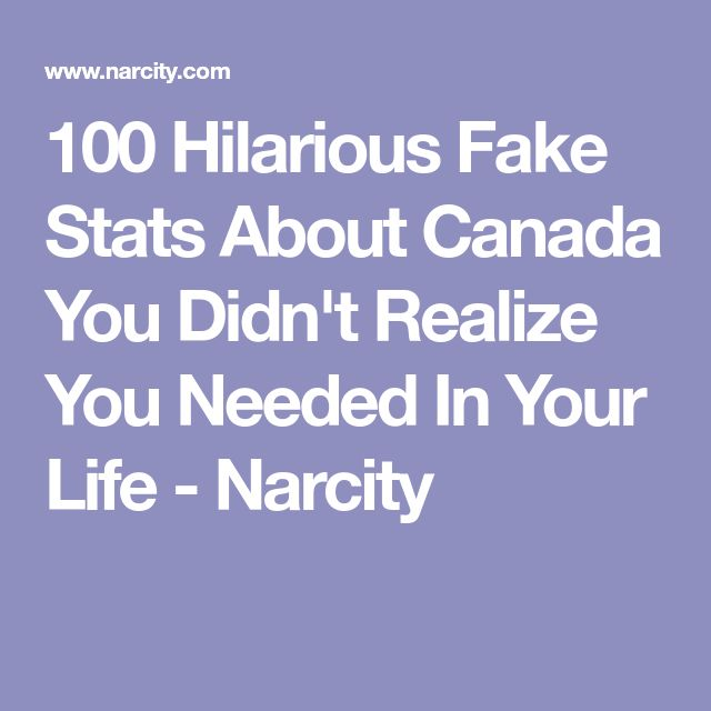 100 Hilarious Fake Stats About Canada You Didn't Realize You Needed In Your Life - Narcity