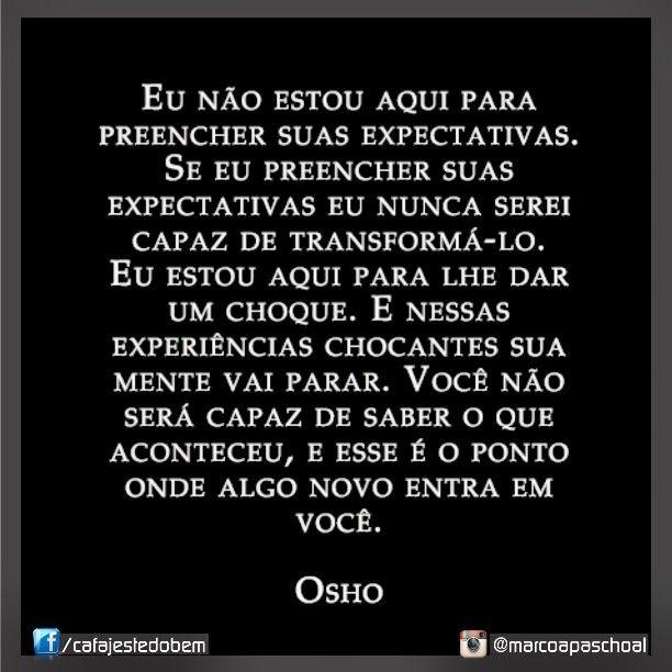 #Osho #sabedoria Mais