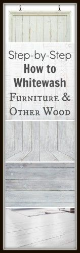 how to whitewash furniture and other wood
