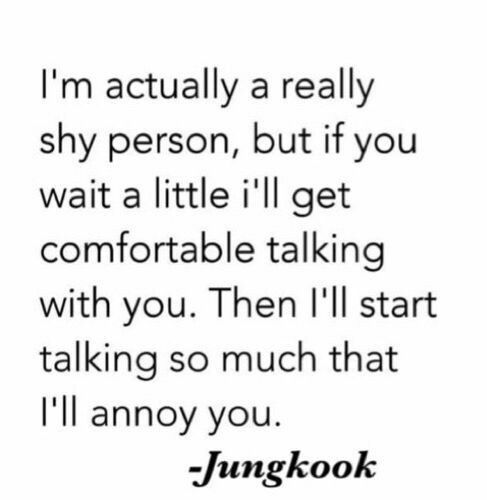 Awww so cute well don't worry Jungkook the right people will wait for you to open up till you actually do that by yourself