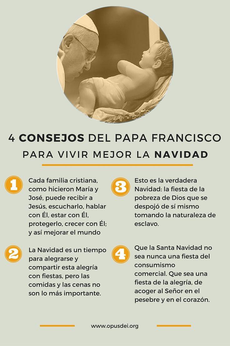 Cuatro consejos del Papa Francisco para vivir mejor la Navidad.