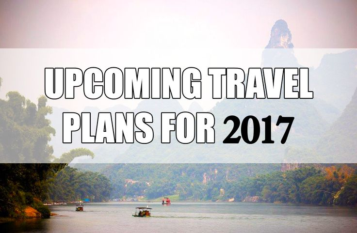 Flights booked! Lets go! Upcoming travel plans for 2017.