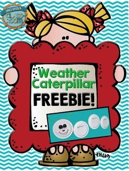 Weather Caterpillar activity for the weather watcher {class job} and the class to do during calendar time FREEBIE!