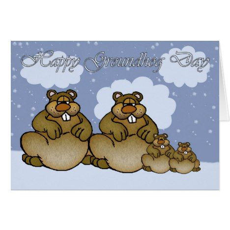 Happy Groundhog Day Groundhog family Card #groundhogday