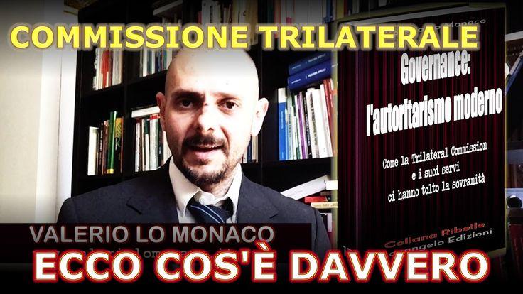 ECCO COS'È DAVVERO LA COMMISSIONE TRILATERALE (come ci hanno fregati con...