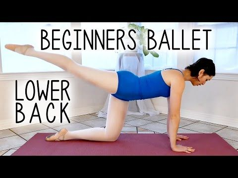 Ballet Beginners Workout | Glutes & Back Flexibility for Arabesque, Scorpion, Back Pain at Home - YouTube