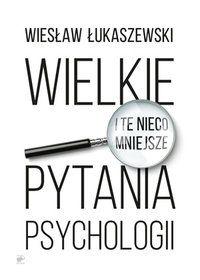 wielkie-i-te-nieco-mniejsze-pytania-psychologii-u-iext35265016.jpg (200×280)