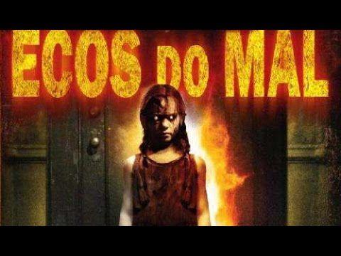 Ecos do Mal -Terror- Filme Completo Dublado - A Firma Filmes