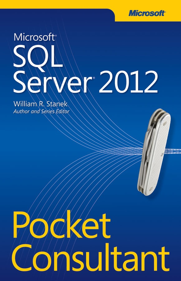 Microsoft SQL Server 2012 Pocket Consultant #SQL2012