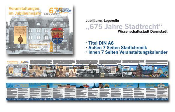 Postkartenformat 7-seitig mit einer Chronik der Stadt auf der Außenseite mit unterschiedlichsten Bildern noch unterschiedlicher Herkunft sowie einem Veranstaltungskalender auf den Innenseiten.  http://www.juergenwolf.com/675-jahre-stadtrecht-wissenschaftsstadt-darmstadt-3/