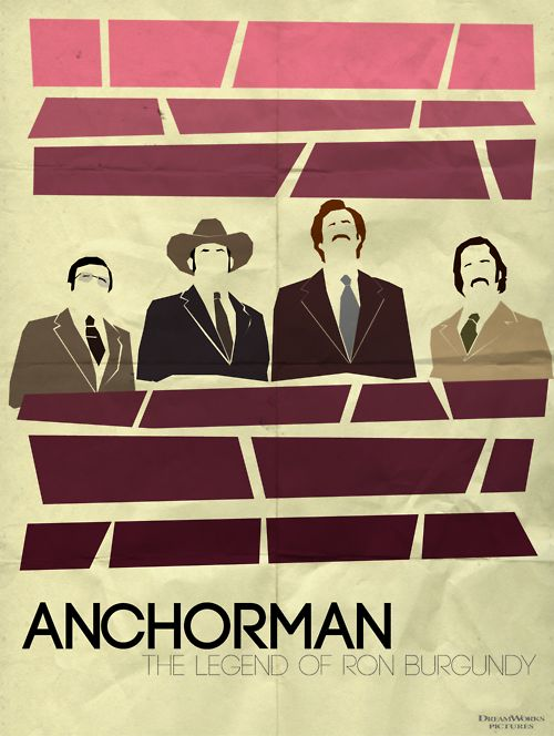 Anchorman.