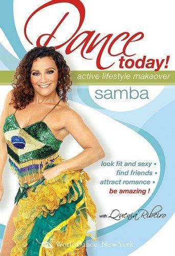 Dance Today! Samba, with Quenia Ribeiro - Active Lifestyle Makeover: Full Brazilian samba classes, samba dance instruction, how-to, choreography STRATOSTREAM http://www.amazon.com/dp/B000HD1MUW/ref=cm_sw_r_pi_dp_Vk89tb0485ZPT
