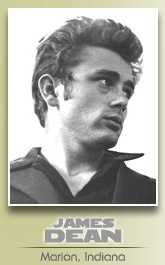 Born in Marion, Indiana, James Dean spent much of his adolescent life with his aunt and uncle in Fairmount, Indiana.