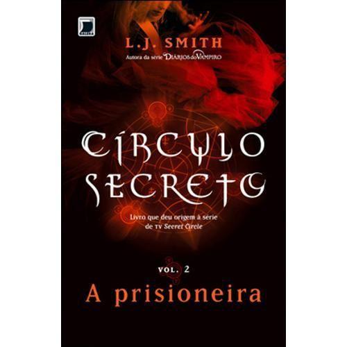 Circulo Secreto - Vol.2 - Prisioneira, A - Submarino.com