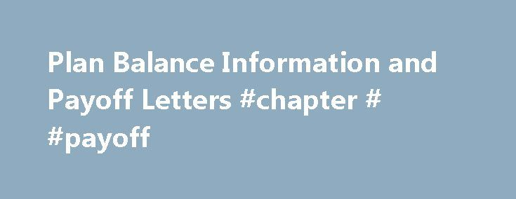 Plan Balance Information and Payoff Letters #chapter # #payoff http://jamaica.nef2.com/plan-balance-information-and-payoff-letters-chapter-payoff/  # Plan Balance Information and Payoff Letters For all other debtors seeking general information on the status of their case balance or the balance due to creditors, you may view case data online through the National Data Center, or request a case report by calling 609-587-6888, extension 100. Office of the Standing Chapter 13 Trustee Payment…