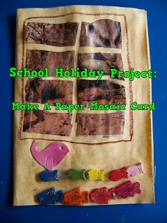 A Pretty Talent Blog: School Holiday Project: Making Paper Mosaic Cards
