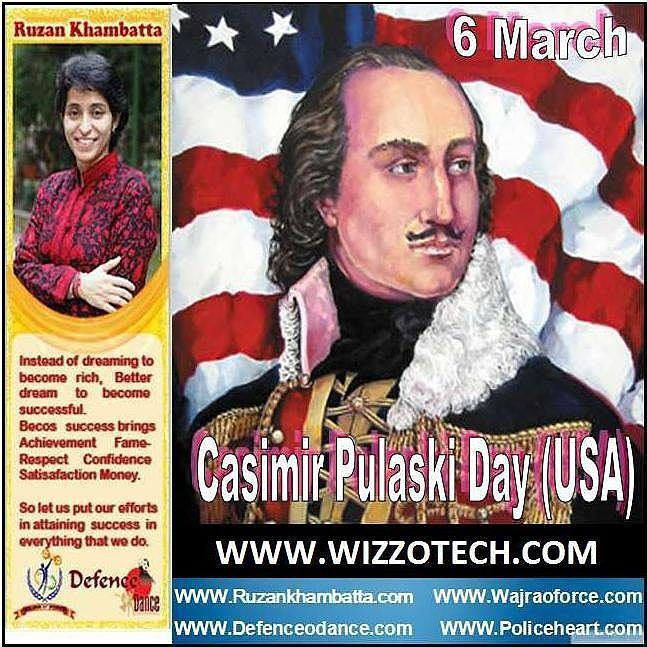 Casimir Pulaski Day is a legal holiday in Illinois in the United States on the first Monday of March. It celebrates the birthday of Casimir Pulaski a Polish born soldier who contributed to the United States' independence. #youthicon #motivationalspeaker #inspirationalspeaker #mentor #personalitydevelopment #womenempowerment #womenentrepreneur #entrepreneur #ruzankhambatta #womenleaders # CasimirPulaskiDay(USA)