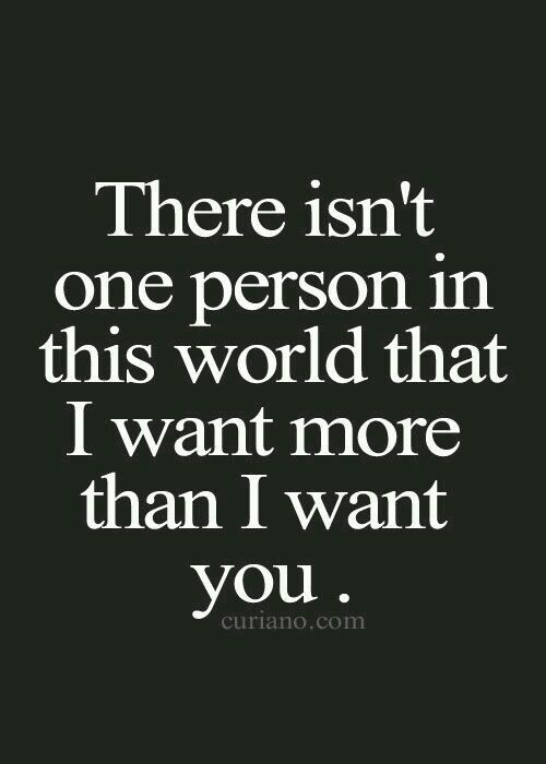 I Want You Quotes Love: I Am Yours And Yours Alone Forever And Always And Until