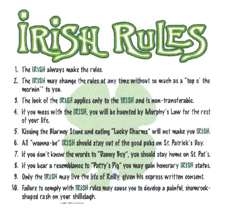 """Could someone also mention that you are a MORON if you get a tattoo of a 4-leaf clover because you are """"Irish?"""" It's a shamrock. It has 3 leaves....but you would know that if you were actually Irish..."""