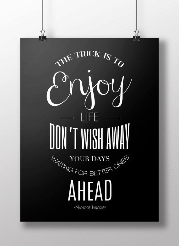 Motivational Typography Poster Enjoy Life LDS Mormon Quote by Marjorie Hinckley