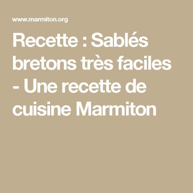 Recette : Sablés bretons très faciles  - Une recette de cuisine Marmiton