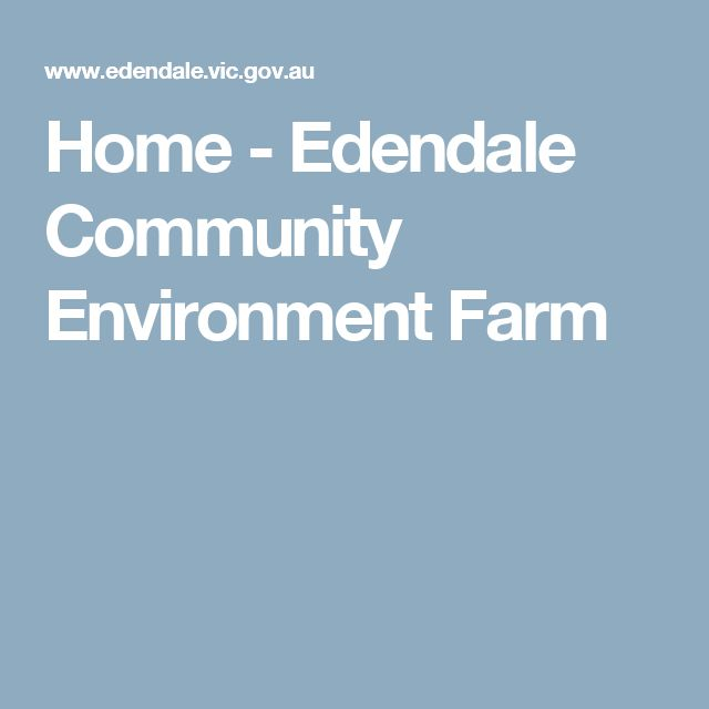 Home - Edendale Community Environment Farm