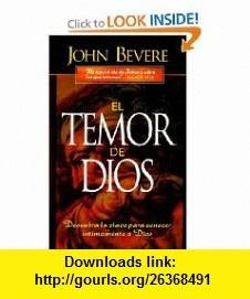 El Temor De Dios (Spanish Edition) (9780884195535) JOHN BEVERE , ISBN-10…