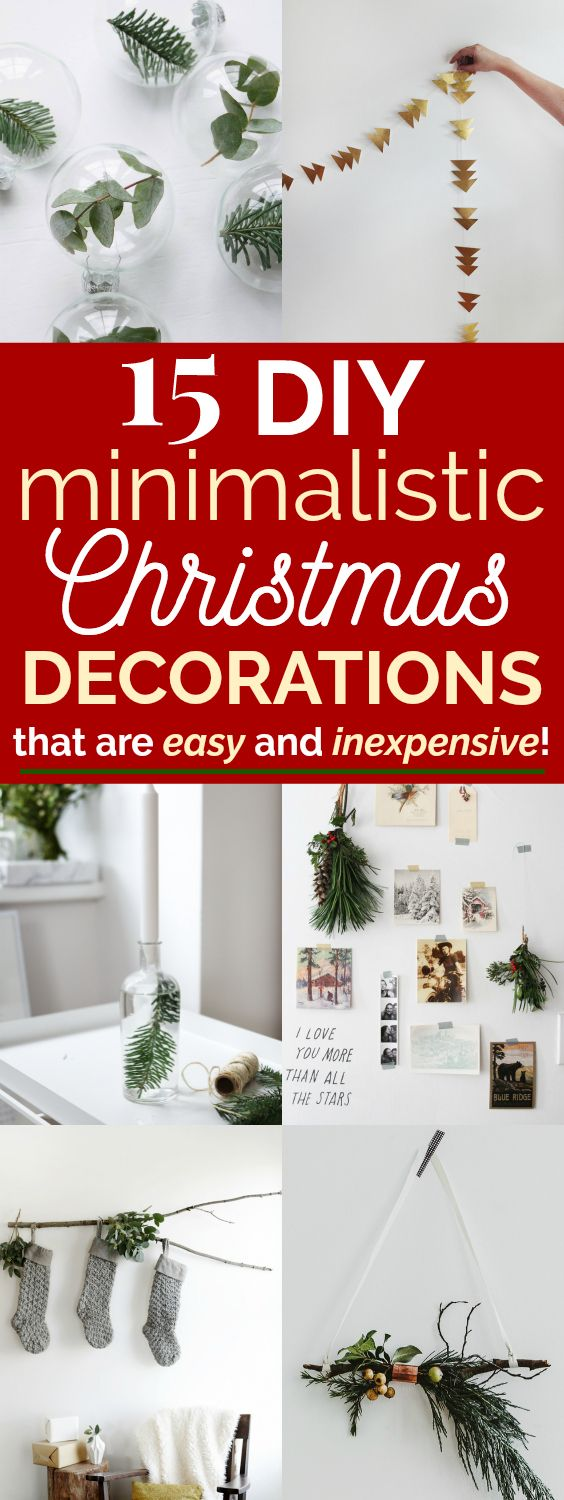 15 Easy Minimalistic Christmas Decor Ideas   These minimalistic Christmas decor DIYs are AMAZING! I love every single one of them and can't wait to make them and decorate my home for the holidays. I love how easy and inexpensive they are to make too! These simple DIY decorations remind me of Scandinavian style decor! #christmastime #christmasdiy #christmasdecor #minimalistic #minimalmood