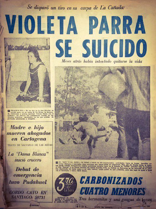 1967 Febrero 5 - A los 49 años, Violeta Parra se quitaba la vida en su carpa en La Reina. #VioletaPorSiempre