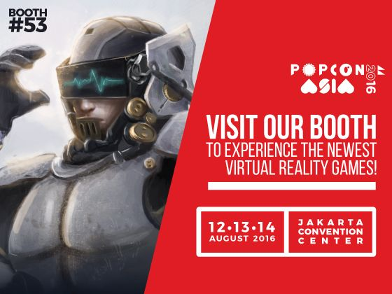 IDS | International Design School Hadir di Popcon Asia 2016 (VR Game Experience with IDS) 12-14 Agustus 2016