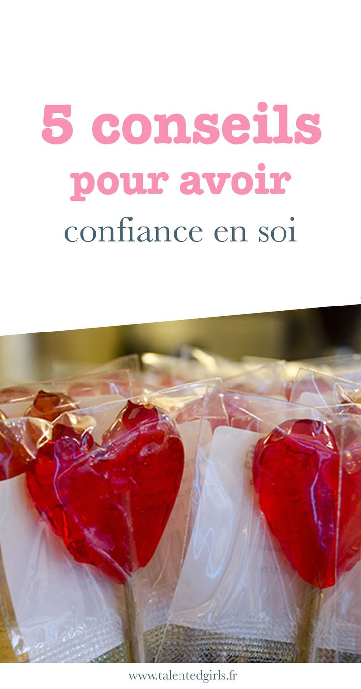 5 conseils pour avoir confiance en soi⎟ Talented Girls, conseils business et ondes positives pour les femmes entrepreneures ! www.talentedgirls.fr