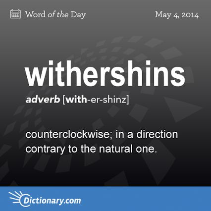 withershins = counterclockwise ---- words Whovians should know