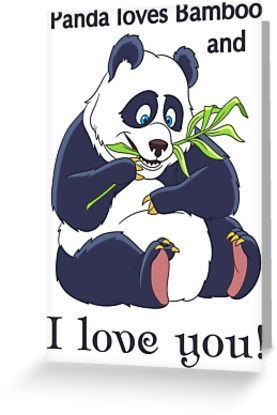 Panda Bear. Funny Cartoon Animals. Valentines day humor. Comic quote: Panda loves Bamboo and I love you. • Also buy this artwork on stationery, apparel, stickers, and more.