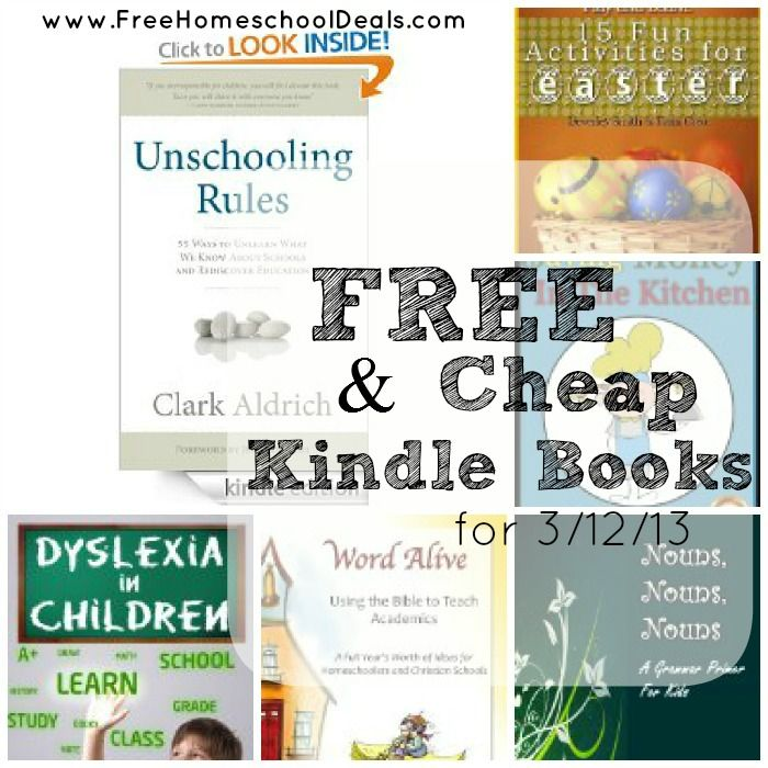 Free and CHEAP Kindle Books 3/12/13: Unschooling Rules, Using the Bible to Teach Academics, 15 Fun Activities for Easter, plus more