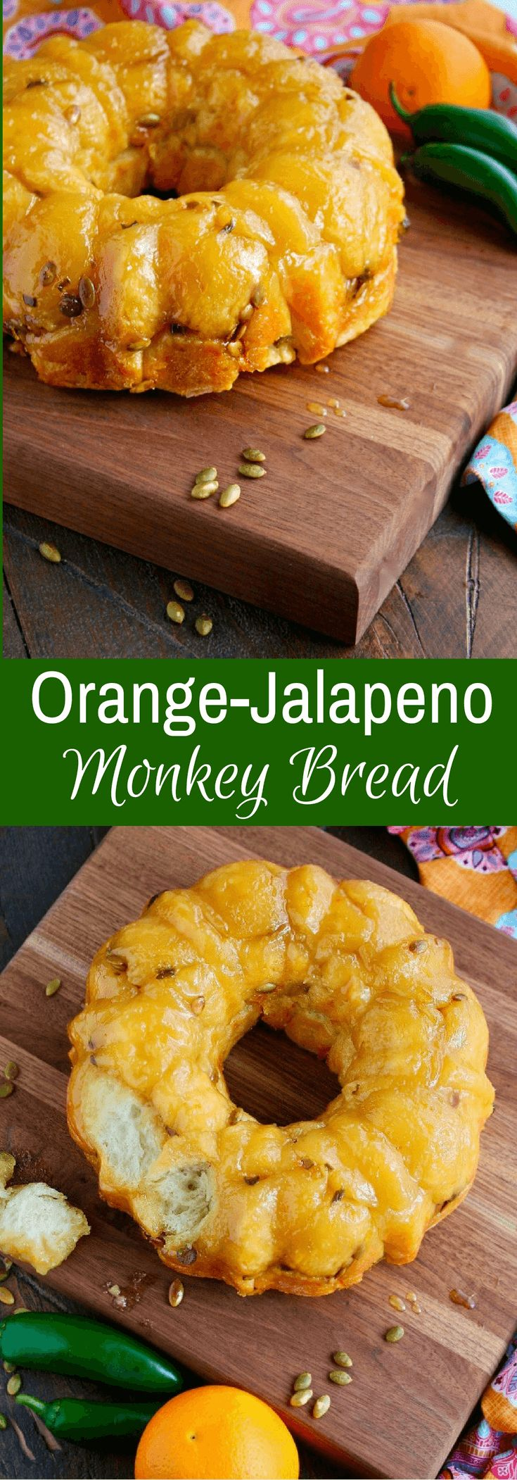 Looking for a fun treat with fabulous flavor? Try Orange-Jalapeño Monkey Bread with Pepitas!