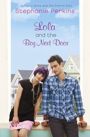 Lola and the Boy Next Door by Stephanie Perkins reviewed by Brianna