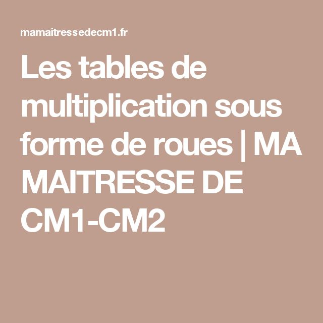 1000 id es sur le th me tables de multiplication sur for Apprendre les tables de multiplication cm1