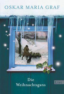 Die Weihnachtsgans - Oskar Maria Graf