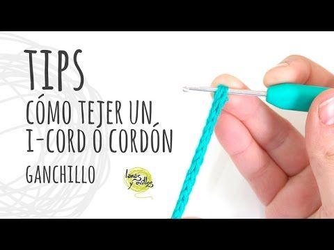 TIPS | Cómo tejer un I-Cord o Cordón Tubular Ganchillo | Crochet